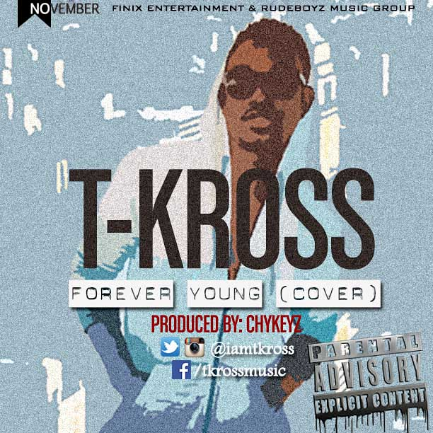 T-Kross - Forever Young (Cover)_tooXclusive.com
