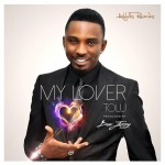 Tolu – My Lover (Prod by Don Jazzy)