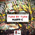 Naeto C – Turn By Turn