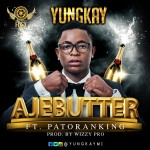Yung Kay – Ajebutter ft. Patoranking