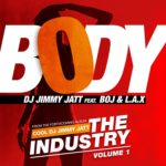 DJ Jimmy Jatt – Body ft. Boj & L.A.X
