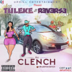 Clench – Reverse + Tuleke