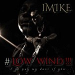 iMike – Low Wind