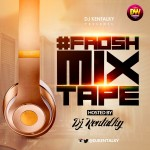 DJ Kentalky Presents 'FROSH MIXTAPE VOL.1