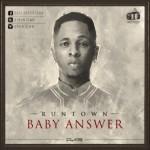 Runtown – Baby Answer (Prod. Shizzi)