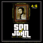 DOWNLOAD: A-Q – Son of John (Mixtape)