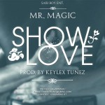 Mr Magic – Show Love