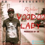 GB – Voodoo Lady  ft. RipStar