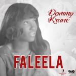 Dammy Krane – Faleela (Prod. by Spellz)