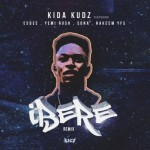VIDEO: Kida Kudz – Ibeere Remix Ft Esdee, Yemi Rush, Sona & Hakeem Ysf