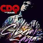 CDQ – Gbemisaya  ft. Skales (Prod. Masterkraft) | Download Mp3