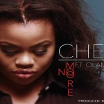 Chee – No More Ft. Olamide (Prod. By Leriq)