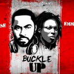 DJ Caise – Buckle Up ft. Emmy Ace