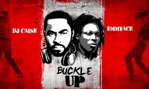 DJ Ciase - Buckle Up-Art-tooXclusive