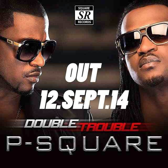 Double-Trouble-P-Square