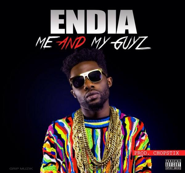 Endia - Me And My Guyz - Art_tooXclusive.com