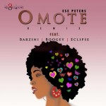 Ese Peters – Omote (The AbOriginal Remix) ft. Barzini, Boogey & Eclipse