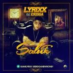 Lyrixx – Salute Ft Erigga