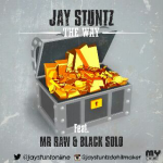 Jay Stuntz – The Way ft. Mr Raw & Black Solo