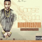 Jovani – Goose & Ganda (Prod. by Kay-Piano)