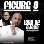 Lord Of Ajasa – Figure 8 ft. Terry G