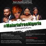 Win iPad, iPad Mini & iTouch in the #MalariaFreeNigeria Video Competition