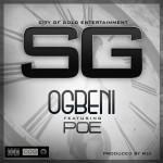 SG – Ogbeni ft. Poe
