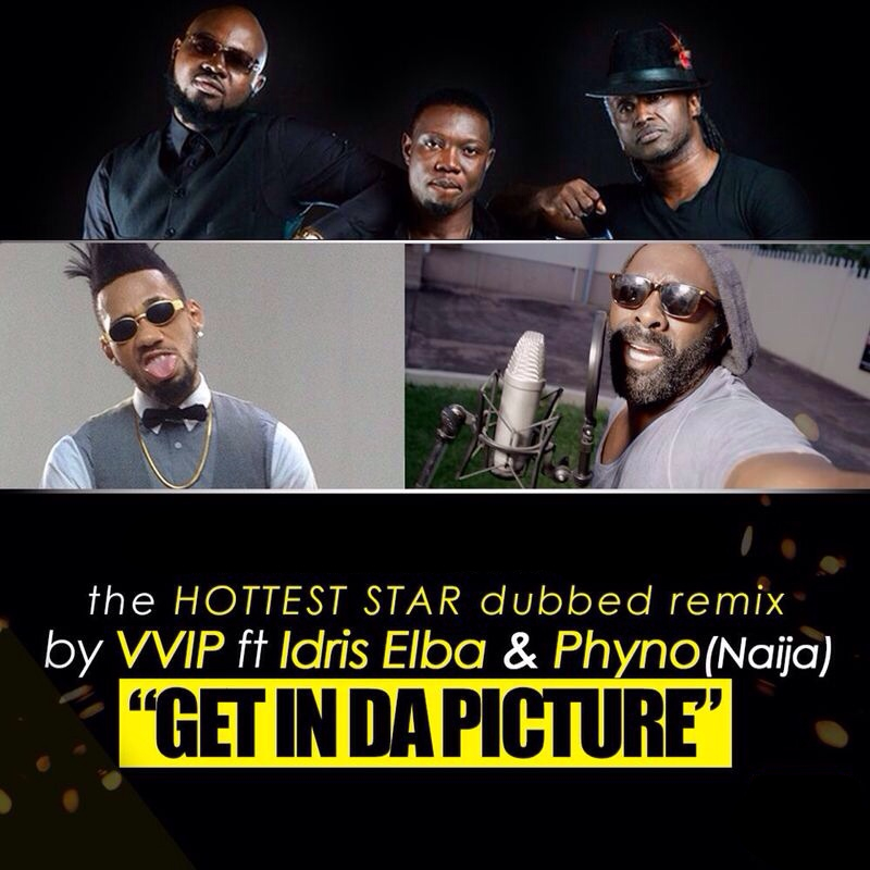 VVIP-Idris-Phyno-Get-In-Da-Picture-artwork_tooXcusive.com