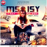 Ms Isy – I Gat My Own