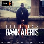 VIDEO : ill Bliss – Bank Alert