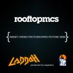 Rooftop Mc's – Laddah Ft. Eagar Boi