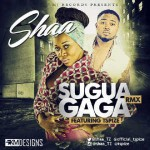 Shaa – Sugua Gaga Remix ft Tspize