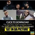 VVIP – Selfie remix (Radio) ft Idris Elba & Phyno