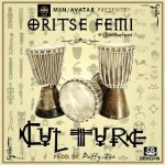 Oritse Femi – Culture (Prod. by Puffy Tee)