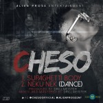Cheso – Neku Nek (Dance) +  Supaghetti Body