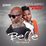 Dj Flammzy – Belle ft. Reekado Banks (Prod by Altims & Babyfresh)