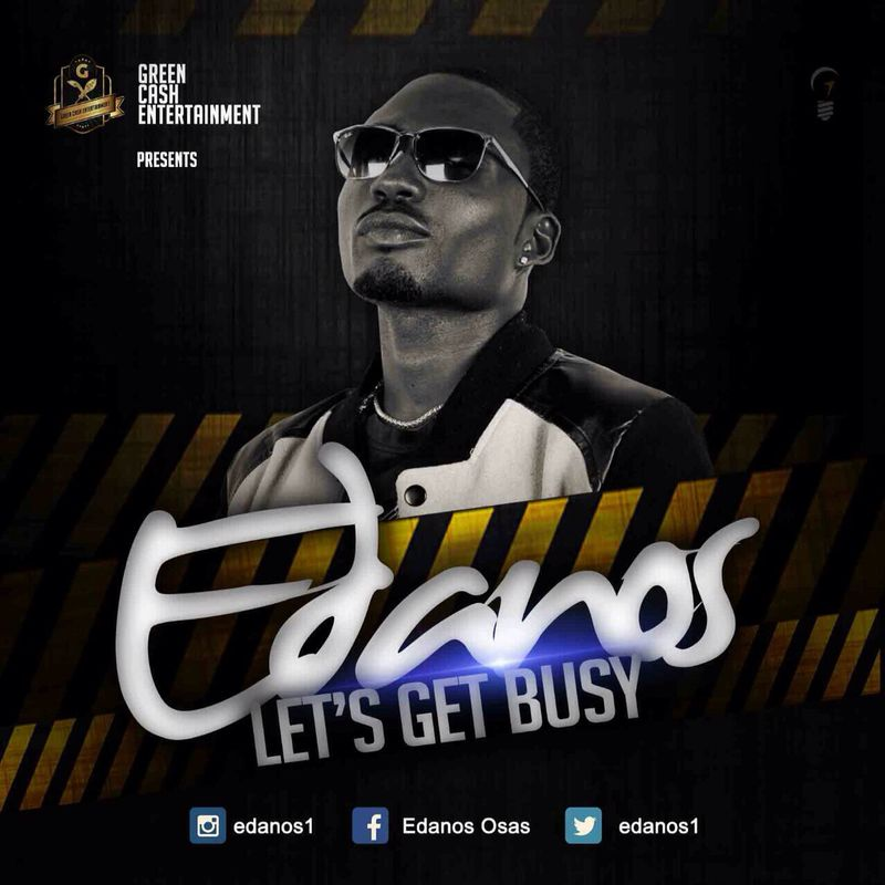 Edanos-Lets Get Busy Official Artwork