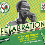 FELABRATION 2014 At The New Africa Shrine.