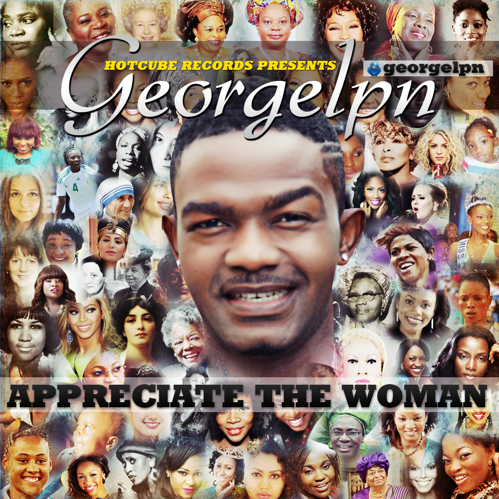 GeorgeLPN - Appreciate The Woman-Art