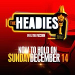 The Headies 2014 Postponed