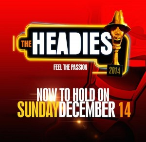 Headies new The Headies 2014 Postponed The Headies 2014 Eko Convention Centre Awards