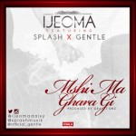 Ijeoma – Mshi Ma Ghara ft. Splash & Gentle (Prod by Gray J'onz)