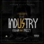 Erigga – The Industry Ft P Fizzy