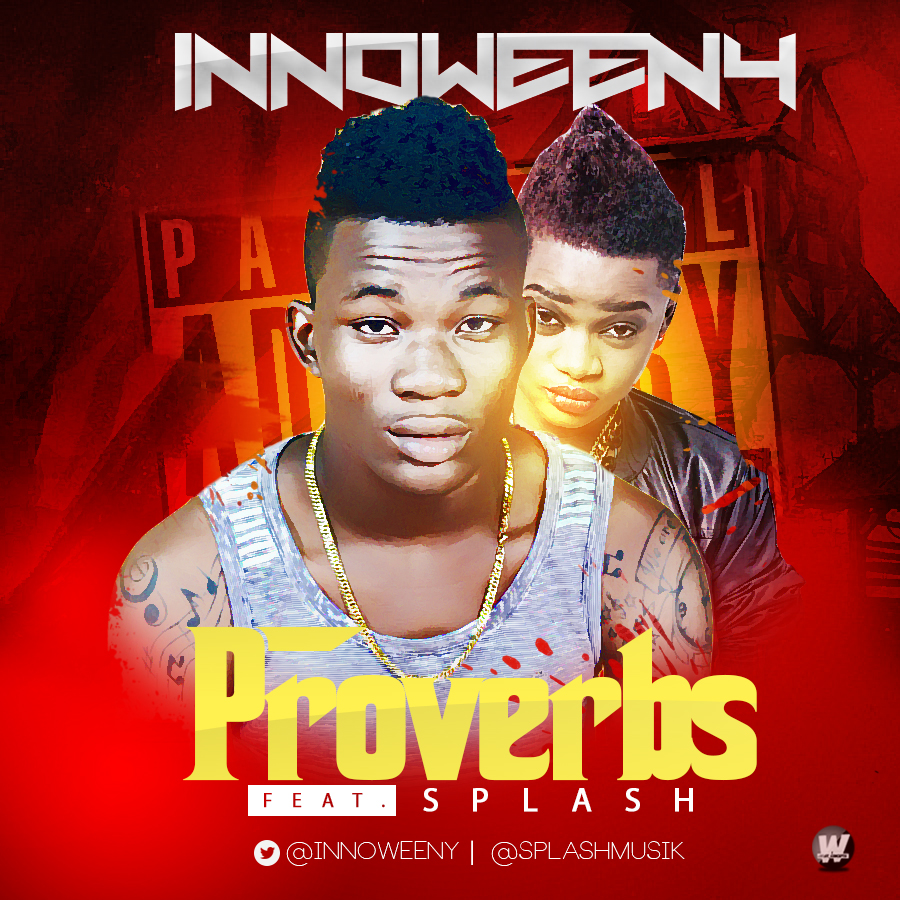 Innoweeny - Proverbs ft. Splash-ART