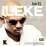 Joe EL – ILEKE (Prod. Solshine)