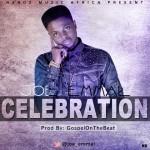 Joe Emmal – Celebration (Prod by GospelOnDeBeat)