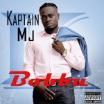 Kaptain MJ – Bobbu (Prod. By Puffy Tee)