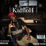 KidFloh – Naija Boy Freestyle