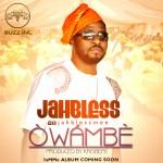 Jahbless – Owambe