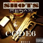 Code6 – Shots (Freestyle)